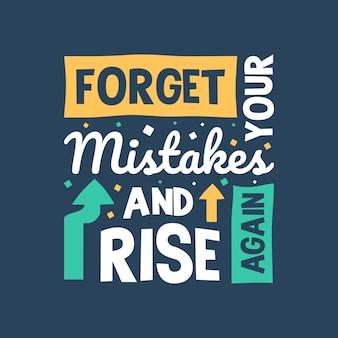 Esqueça seus erros e levante-se novamente letras citações design de tipografia citações motivacionais escritas à mão