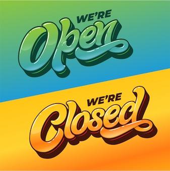 Estamos abertos e fechados tipografia para o design da placa na porta de uma loja