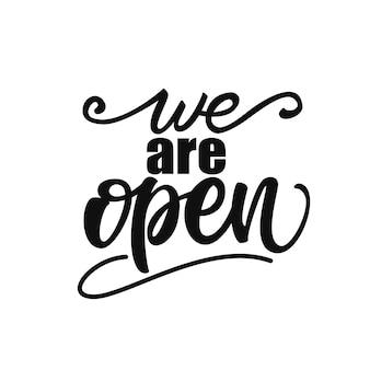 Estamos abertos lettering