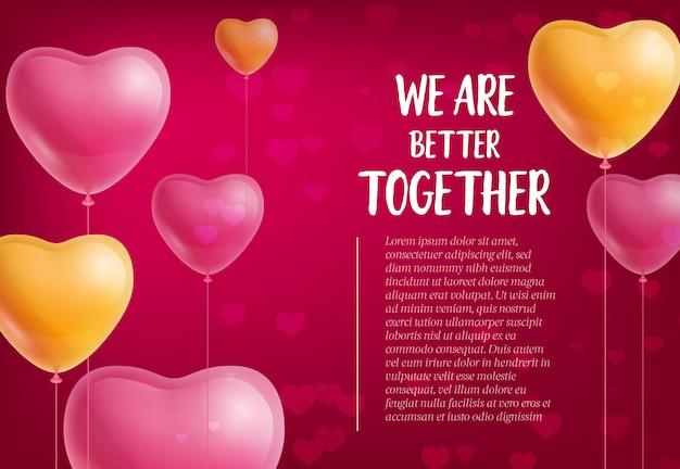 Estamos melhor juntos lettering, balões em forma de coração