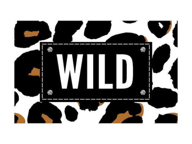 Estampa de moda animal selvagem com letras e efeito de leopardo