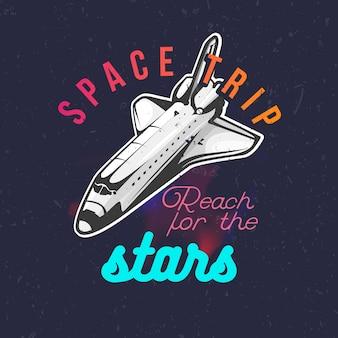 Estampa de ônibus espacial para camiseta, alcance as estrelas