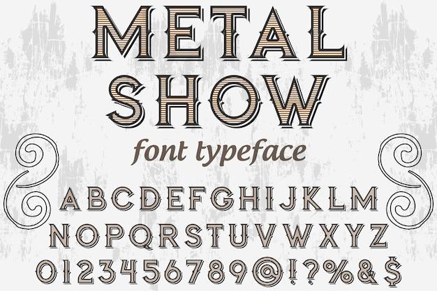 Estilo antigo tipografia metal show