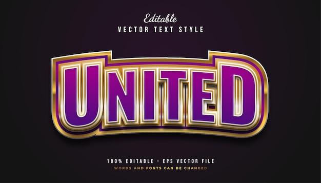 Estilo bold united text em roxo e dourado com efeito curvo e em relevo