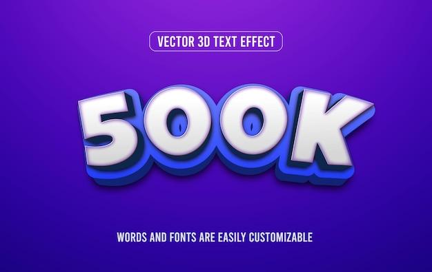 Estilo de efeito de texto editável em 3d para assinantes de 500 mil