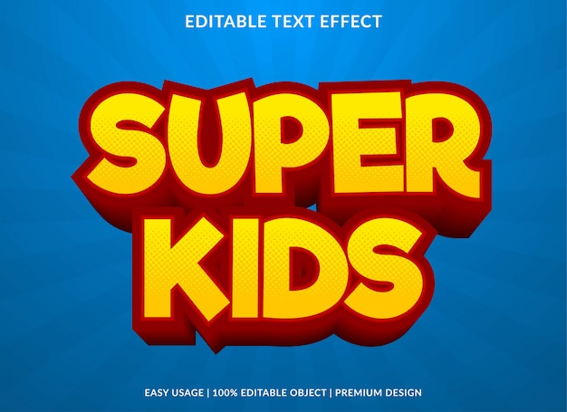 Estilo de modelo de efeito de texto super crianças