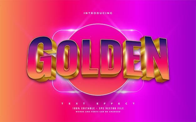 Estilo de texto colorido e dourado com efeito 3d e em relevo. efeito de estilo de texto editável