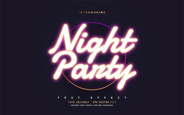 Estilo de texto de festa à noite com efeito de néon brilhante. efeitos de estilo de texto editáveis