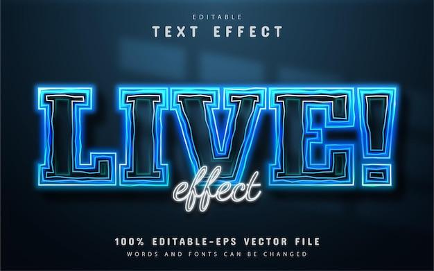 Estilo neon de efeito de texto ao vivo