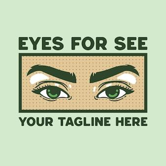 Estilo retro da ilustração do olho para camiseta
