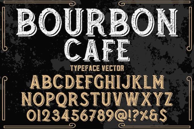 Estilo tipográfico estilo bourbon café