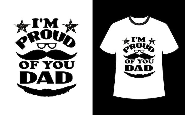 Estou orgulhoso do design da camiseta do seu pai