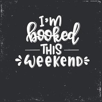 Estou reservado para este fim de semana letras, citação motivacional