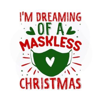 Estou sonhando com um desenho vetorial de citações de natal premium sem máscara