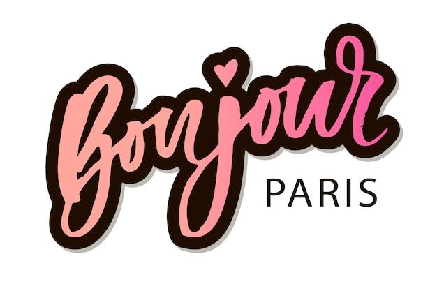 Etiqueta da escova da caligrafia da rotulação da frase de bonjour paris