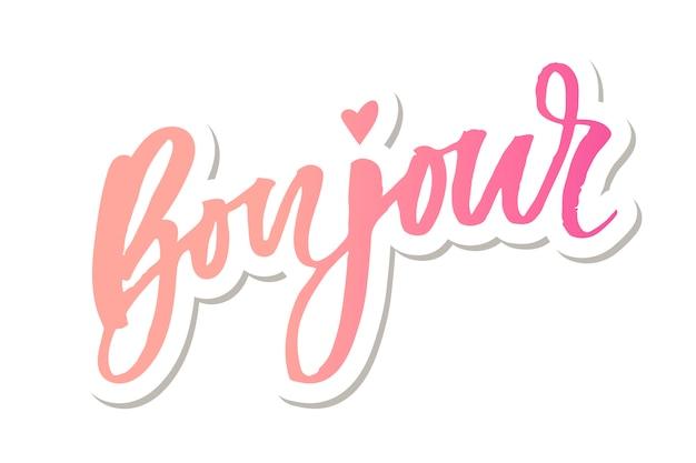 Etiqueta da escova da caligrafia da rotulação do vetor da frase de bonjour paris