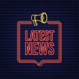 Etiqueta do megafone com as últimas notícias ícone de néon bandeira do megafone web design