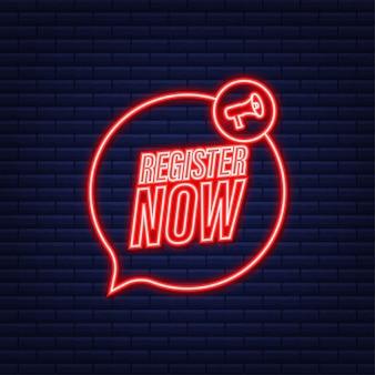 Etiqueta do megafone com registro agora. ícone de néon. designer de web. ilustração em vetor das ações.