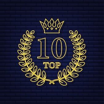 Etiqueta dos 10 principais. ícone de coroa de louros de néon. ilustração em vetor das ações.