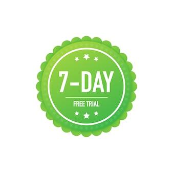 Etiqueta ou crachá de avaliação gratuita de sete dias