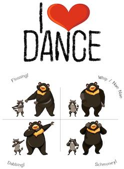 Eu amo dançar urso e guaxinim