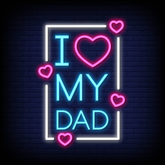 Eu amo meus sinais de néon do pai
