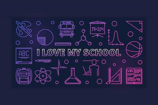 Eu amo minha escola linear banner colorido - ilustração vetorial