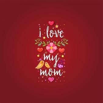 Eu amo minha mãe
