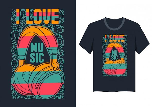 Eu amo música - design de t-shirt com fones de ouvido