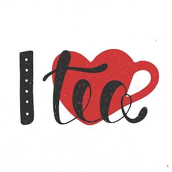 Eu amo o chá no coração preto e vermelho
