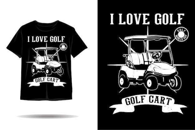 Eu amo o design de camisetas de silhueta de golfe