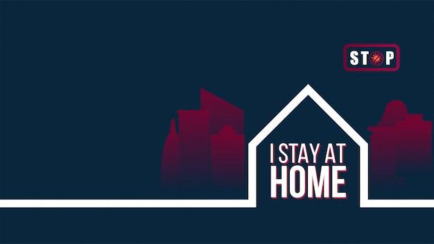 Eu fico em casa e fico em segurança com o logotipo de proteção do slogan vezes de quarentena.