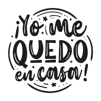 Eu fico em casa lettering em espanhol com elementos diferentes