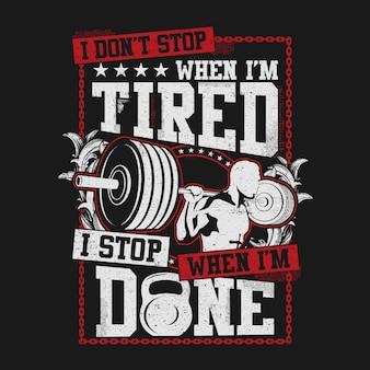 Eu não paro quando estou cansado