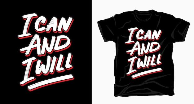 Eu posso e vou slogan tipografia camiseta