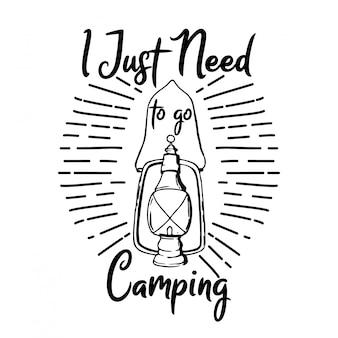Eu só preciso de camping tipografia