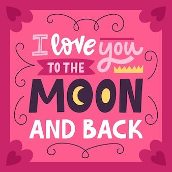 Eu te amo até a lua e de volta citação de caligrafia romântica