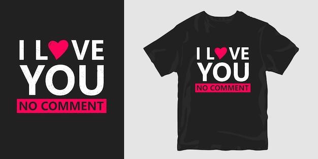 Eu te amo camiseta