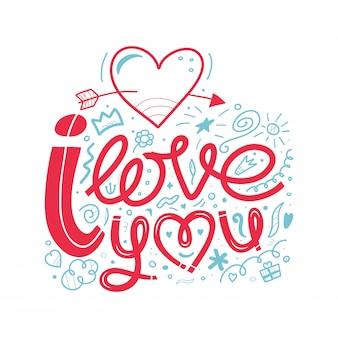 Eu te amo, ilustração de doodle. uma mão desenhada lettering, citações inspiradoras para mes de sinal