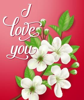 Eu te amo letras com galho em flor