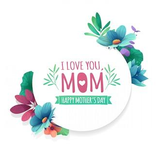 Eu te amo, mãe. cartão para o feriado do dia das mães feliz com moldura branca e ervas.