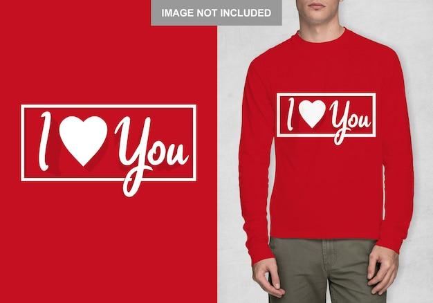 Eu te amo modelo de camisa