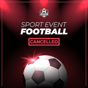 Evento esportivo de futebol cancelado flyer ou banner