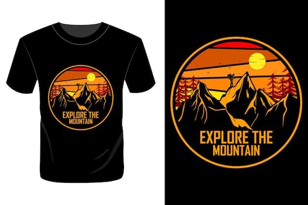 Explore a montanha com design de camiseta retro vintage