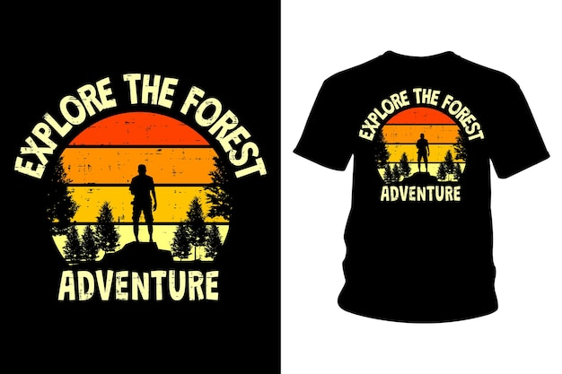 Explore o design de camisetas de texto de aventura na floresta