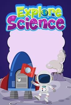Explore o logotipo da ciência com banner em branco e astronauta com objetos espaciais