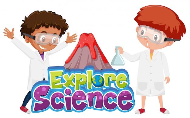 Explore o logotipo da ciência e crianças com experimento científico do vulcão
