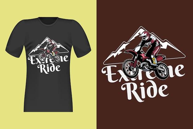 Extreme ride desenhada à mão vintage t-shirt design