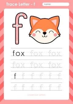 F fox: planilha de letras de rastreamento az do alfabeto - exercícios para crianças