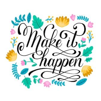 Faça acontecer letras com flores